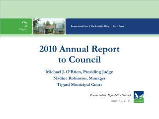 Presented to: Tigard City Council
