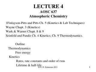 LECTURE 4 AOSC 637 Atmospheric Chemistry