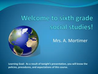 Welcome to sixth grade social studies!