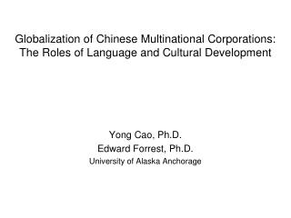 Globalization of Chinese Multinational Corporations: The Roles of Language and Cultural Development