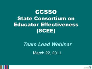 CCSSO State Consortium on Educator Effectiveness (SCEE)