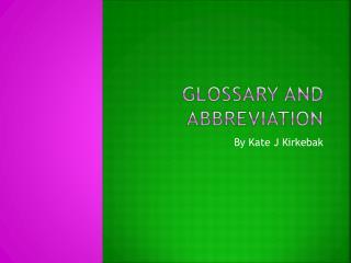 Glossary and abbreviation