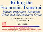 Riding the Economic Tsunami: Marine Insurance, Economic Crisis and the Insurance Cycle