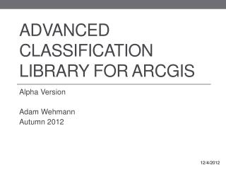 Advanced Classification Library for ArcGIS