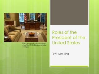 Roles of the President of the United States