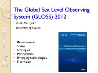 The Global Sea Level Observing System (GLOSS) 2012
