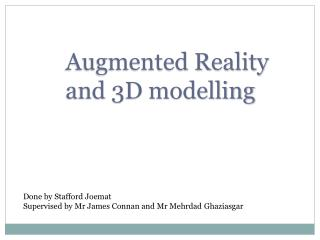 Augmented Reality and 3D modelling