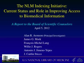 The NLM Indexing Initiative: Current Status and Role in Improving Access to Biomedical Information