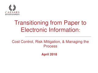 Transitioning From Paper to Electronic