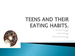 TEENS AND THEIR EATING HABITS.