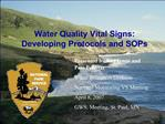 Draft Water Quality Protocols and SOPs These Are Good Examples :