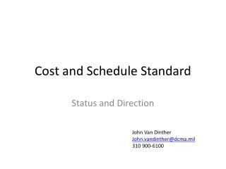 Cost and Schedule Standard