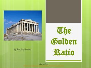 The Golden R atio