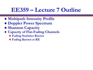EE359 � Lecture 7 Outline
