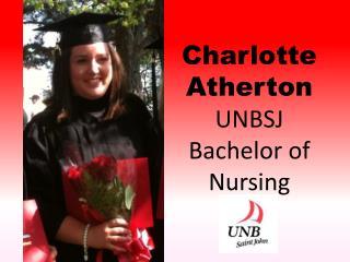 Charlotte Atherton UNBSJ Bachelor of  Nursing