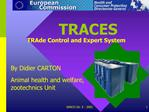 TRACES TRAde Control and Expert System