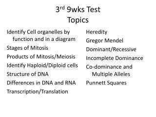 3 rd  9wks Test Topics
