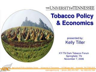 Tobacco Policy & Economics