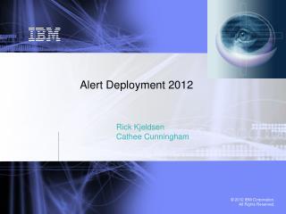 Alert Deployment 2012