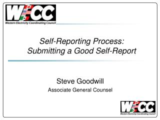 Self-Reporting Process: Submitting a Good Self-Report