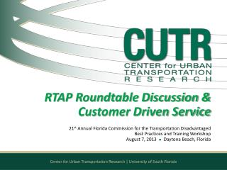 RTAP Roundtable Discussion & Customer Driven Service