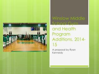 Winslow Middle School Gym and Health Program Additions, 2014-15
