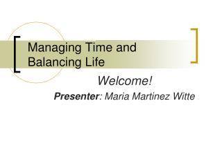 Managing Time and Balancing Life