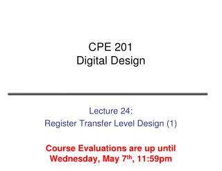 CPE 201 Digital Design