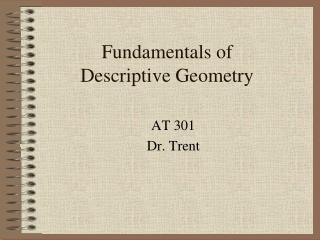 Fundamentals of  Descriptive Geometry