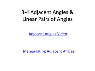 3-4 Adjacent Angles & Linear Pairs of Angles