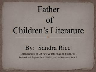 Father  of  Children's Literature