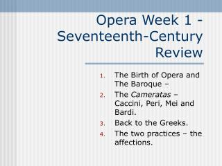 Opera Week 1 -  Seventeenth-Century Review