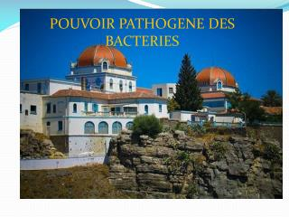 POUVOIR PATHOGENE DES BACTERIES