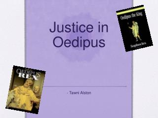 Justice in Oedipus