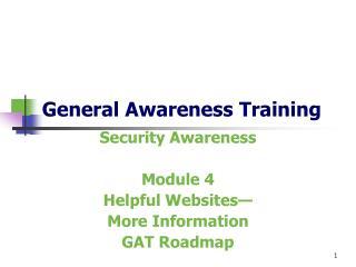 General Awareness Training