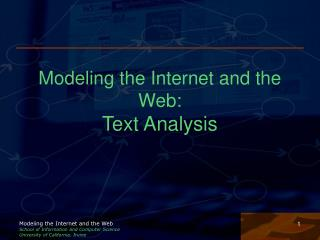 Modeling the Internet and the Web: Text Analysis
