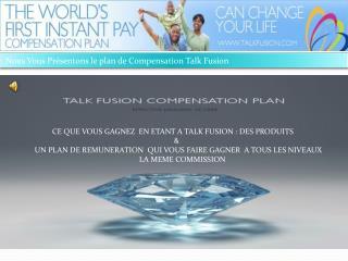 Nous Vous Présentons le plan de Compensation Talk Fusion