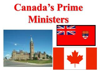 Canada s Prime Ministers