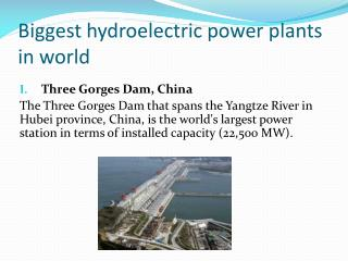 Biggest hydroelectric power plants in world