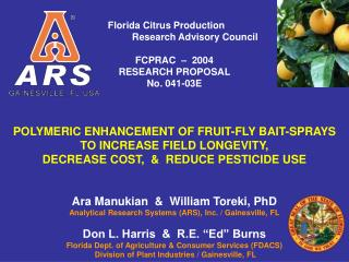 Florida Citrus Production 			         Research Advisory Council FCPRAC  �  2004