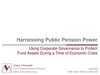 Harnessing Public Pension Power