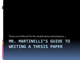 Mr.  Martinelli's  Guide  to Writing a Thesis Paper