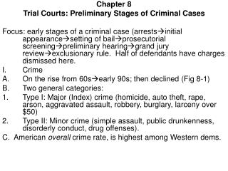 Chapter 8 Trial Courts: Preliminary Stages of Criminal Cases