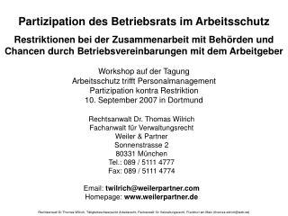 Partizipation des Betriebsrats im Arbeitsschutz  Restriktionen bei der Zusammenarbeit mit Beh rden und  Chancen durch Be