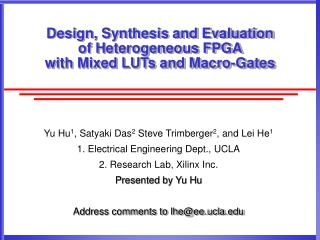 Design, Synthesis and Evaluation  of Heterogeneous FPGA  with Mixed LUTs and Macro-Gates