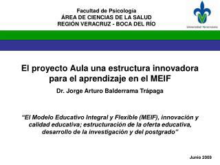 El proyecto Aula una estructura innovadora para el aprendizaje en el MEIF