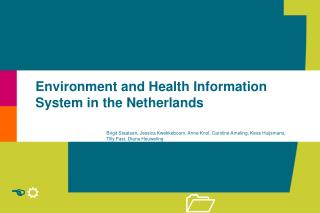 Environment and Health Information System in the Netherlands