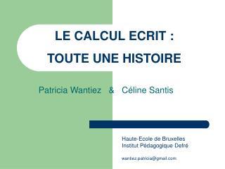 LE CALCUL ECRIT : TOUTE UNE HISTOIRE