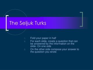 The Seljuk Turks