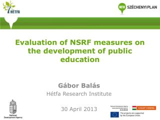 Evaluation of NSRF measures on the development of public education